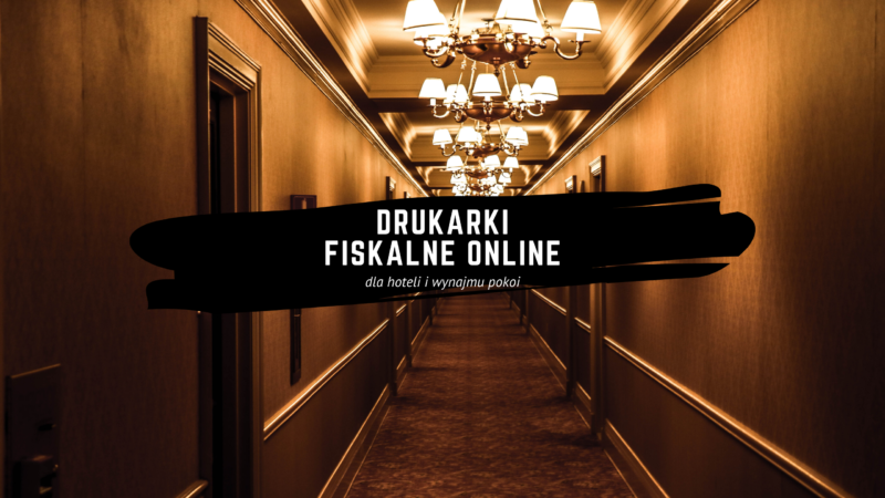 hotele i pensjonaty - drukarki fiskalne online w ofercie Proteuss