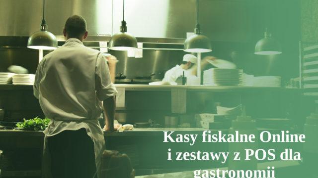 Gastronomia – kasy fiskalne online i systemy POS
